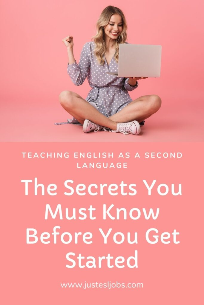 Teaching English as a Second Language - The Secrets You Must Know Before You Get Started